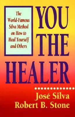 You the Healer By Silva, Jose/ Stone, Robert B.